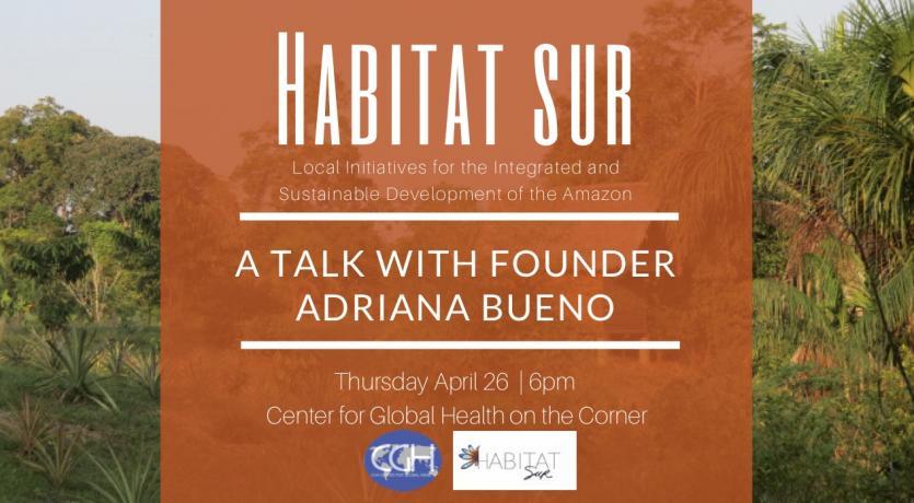 Habitat Sur: Sustainable Development in the Amazon with founder Adriana Bueno